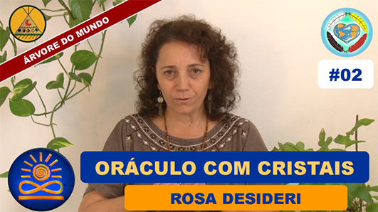 Oráculo com Cristais - Rosa Desideri