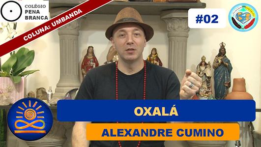 Oxalá - Alexandre Cumino