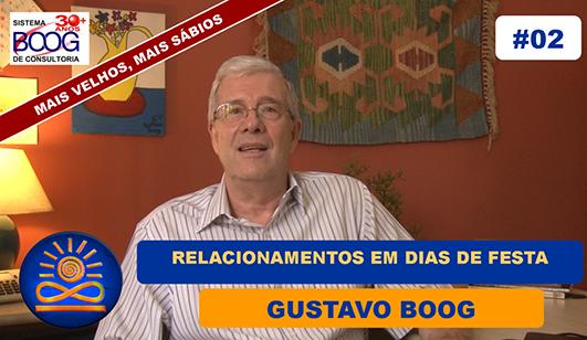 Relacionamentos em dias de festa - Gustavo G. Boog