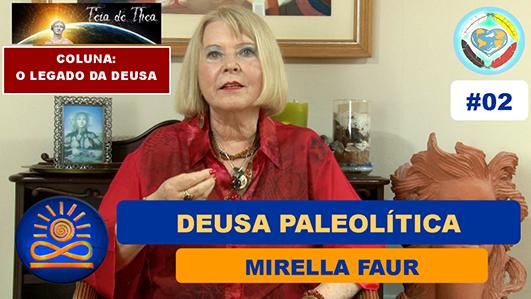 Deusa Paleolítica – Mirella Faur