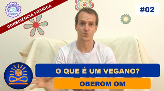 O que é um vegano? - Oberom