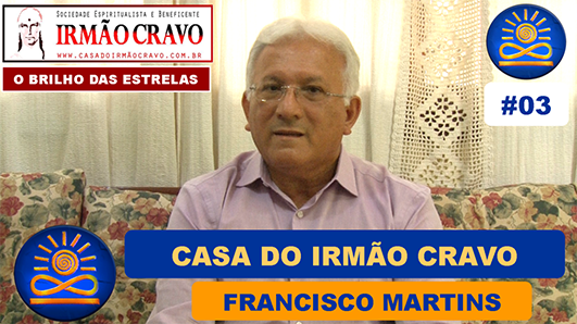 Casa do Irmão - Francisco Martins