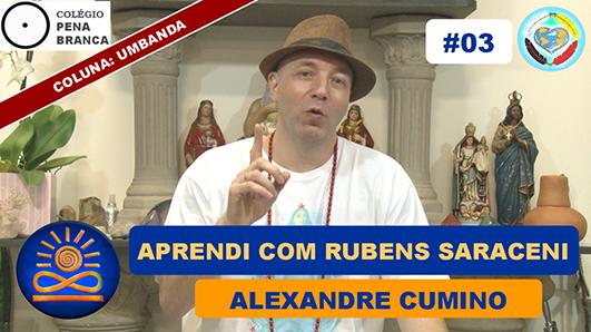 Aprendi com Rubens Saraceni - Alexandre Cumino