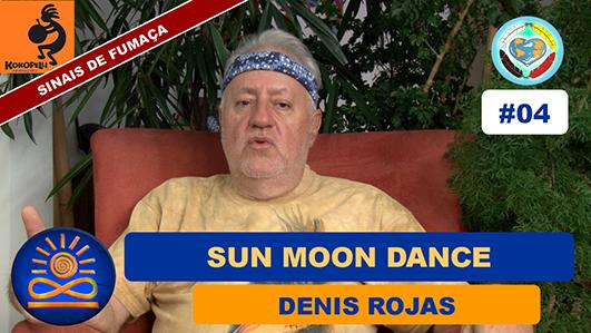 Sun Moon Dance - Denis Rojas