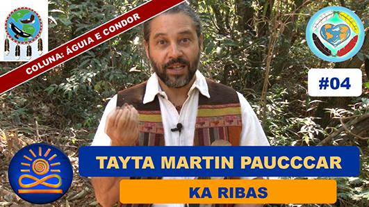 Aprendizado com Tayta Martin Pauccar - Ká Ribas