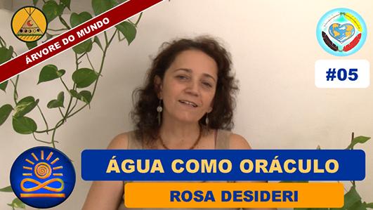 Água como Oráculo - Rosa Desideri