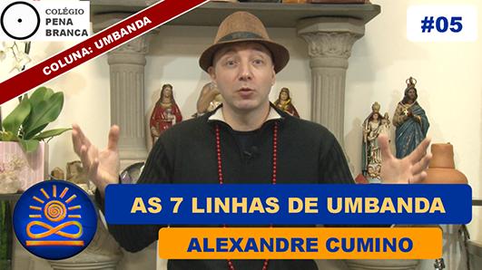 7 Linhas de Umbanda - Alexandre Cumino