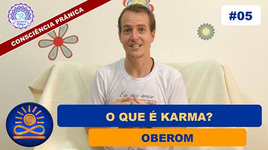 O que é Karma? - Oberom