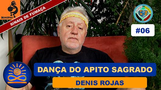 Dança do Apito Sagrado - Denis Rojas