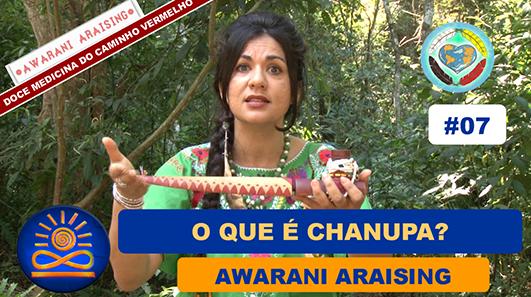 O que é Chanupa? - Awarani Araising