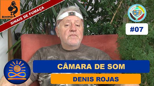 Câmara de Som - Denis Rojas