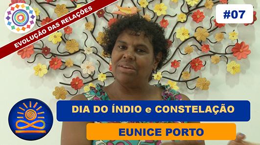Dia do Índio e Constelação - Eunice Porto