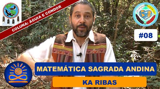 Matemática Sagrada Andina - Ká Ribas
