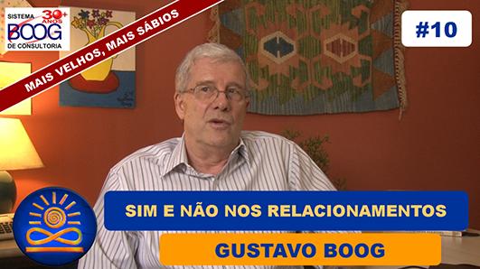 Sim e Não nos relacionamentos - Gustavo G. Boog