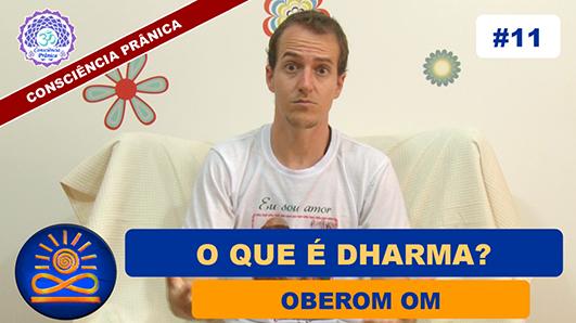 O que é Dharma? - Oberom