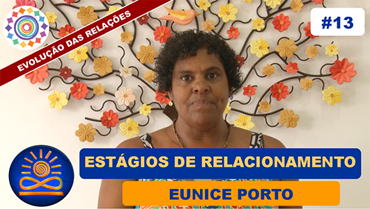Estágios de Relacionamento - Eunice Porto