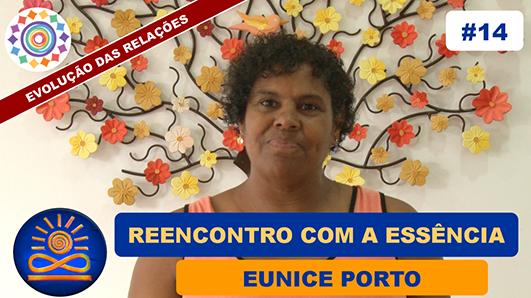 Reencontro com a Essência - Eunice Porto