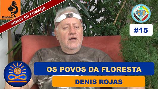 Os Povos da Floresta - Denis Rojas