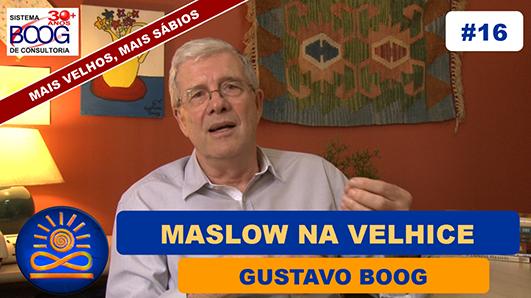 Maslow na Velhice - Gustavo G. Boog