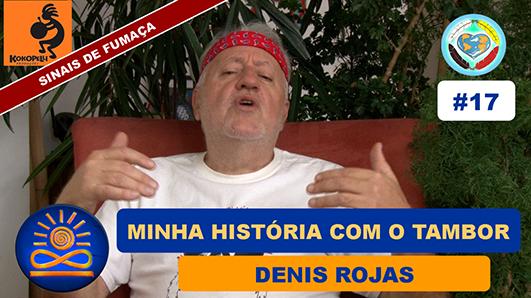 Minha história com o Tambor - Denis Rojas