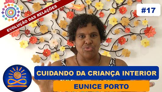 Cuidando da Criança Interior - Eunice Porto