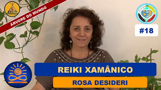 Reiki Xamânico - Rosa Desideri