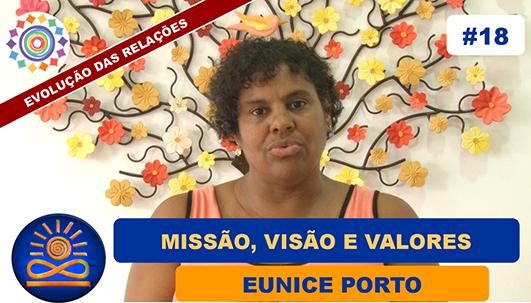 Missão, Visão e Valores - Eunice Porto