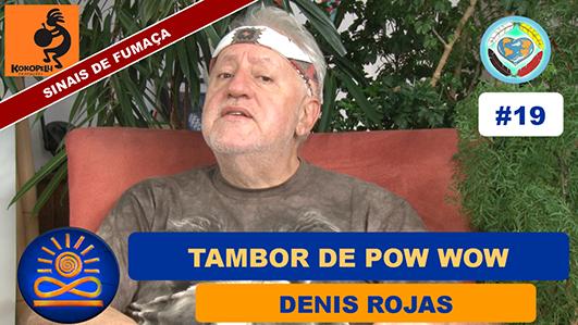Tambor de Pow Wow - Denis Rojas