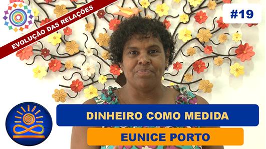 Dinheiro como Medida - Eunice Porto