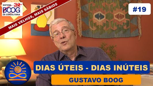Dias úteis e Dias inúteis - Gustavo G. Boog