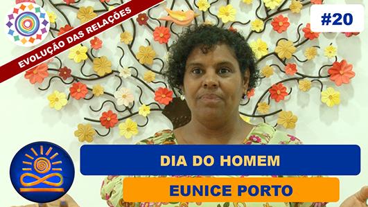 Dia do Homem - Eunice Porto