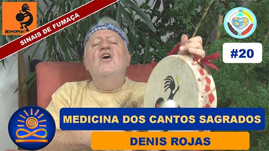 A Medicina dos Cantos Sagrados - Denis Rojas