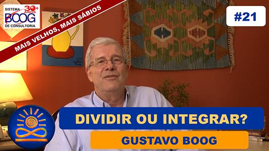 Dividir ou Integrar? - Gustavo G. Boog
