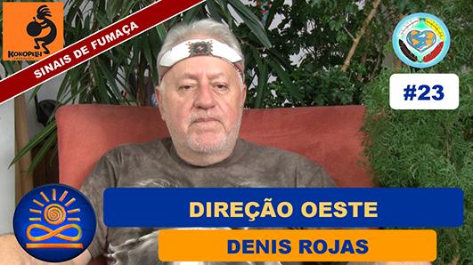 Direção Oeste - Denis Rojas