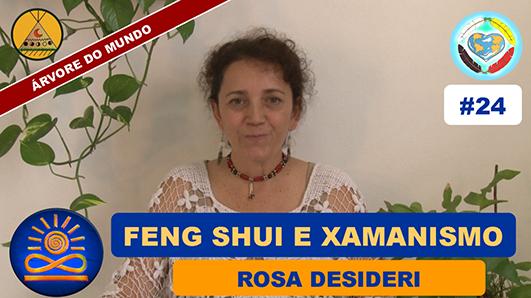 Feng Shui e Xamanismo - Rosa Desideri
