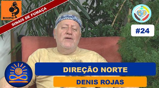 Direção Norte - Denis Rojas