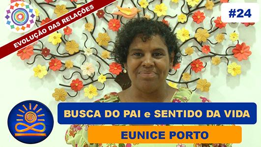 Busca do Pai e Sentido da Vida - Eunice Porto