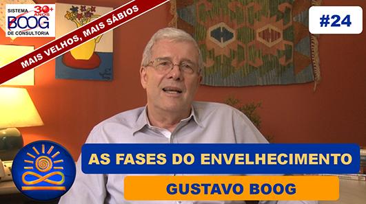 As Fases do Envelhecimento - Gustavo G. Boog