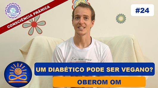 Um diabético pode ser vegano? - Oberom