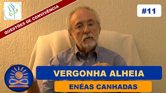 Vergonha Alheia - Enéas Canhadas