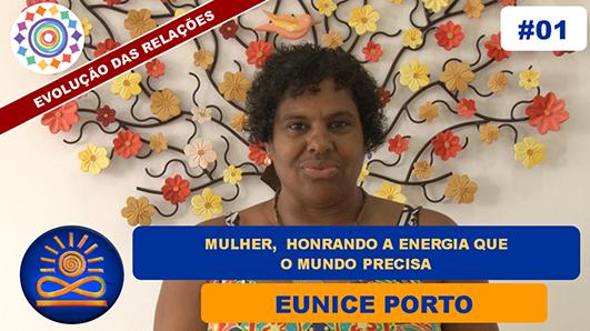 Mulher - Honrando a Energia que o Mundo Precisa - Eunice Porto