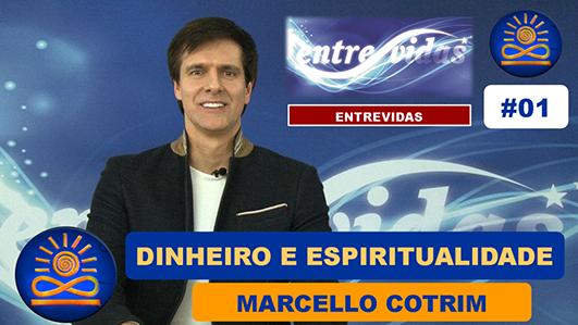 Dinheiro e Espiritualidade – Marcello Cotrim