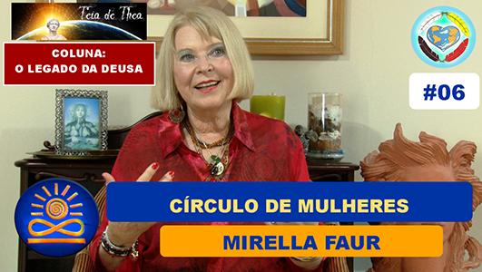 Círculo de Mulheres – Mirella Faur