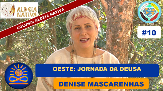 Oeste: Jornada da Deusa - Denise Mascarenhas