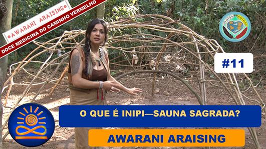 O que é Inipi – Sauna Sagrada? – Awarani Araising