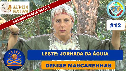 Leste: Jornada da Águia - Denise Mascarenhas