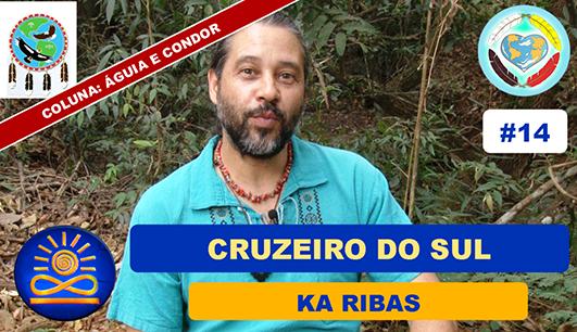 Cruzeiro do Sul – Ka Ribas