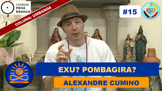 15 Consciencia Prospera Alexandre Cumino exu pombagira
