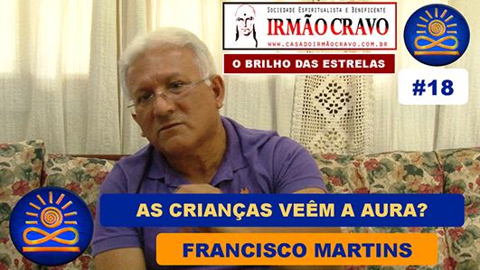 As Crianças veem a Aura? - Francisco Martins