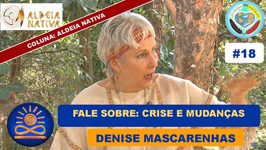 Fale Sobre: Crise e Mudanças - Denise Mascarenhas